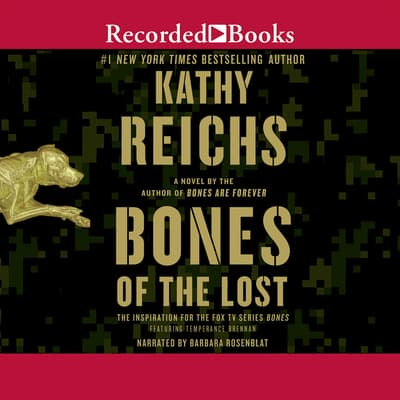 Bones of the Lost by Kathy Reichs audiobook
