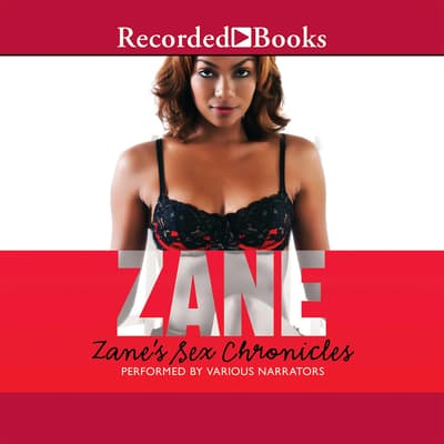 Zane's Sex Chronicles by Zane audiobook