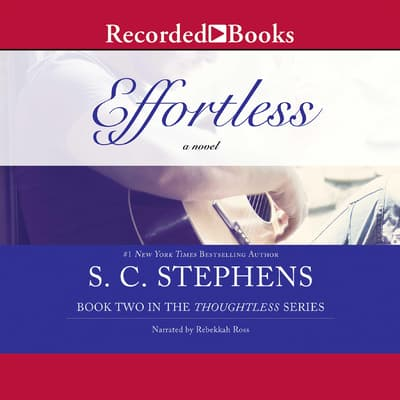 Effortless by S. C. Stephens audiobook