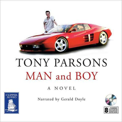 Man and Boy by Tony Parsons audiobook