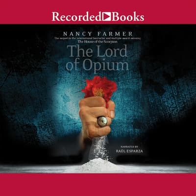 The Lord of Opium by Nancy Farmer audiobook