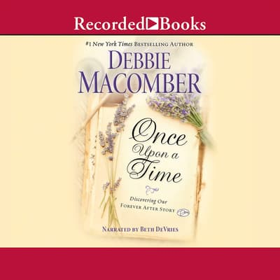Once Upon a Time by Debbie Macomber audiobook
