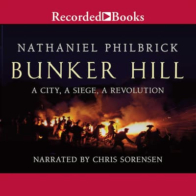 Bunker Hill by Nathaniel Philbrick audiobook