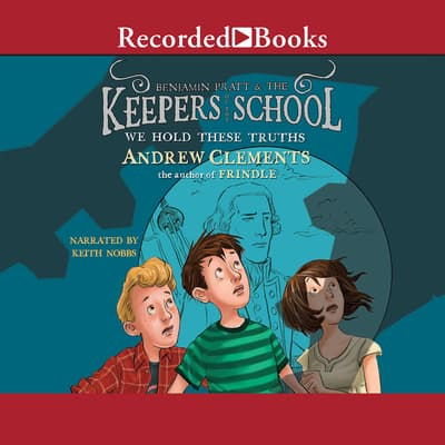 We Hold These Truths by Andrew Clements audiobook