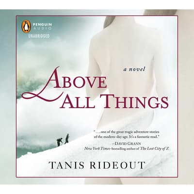 Above All Things by Tanis Rideout audiobook