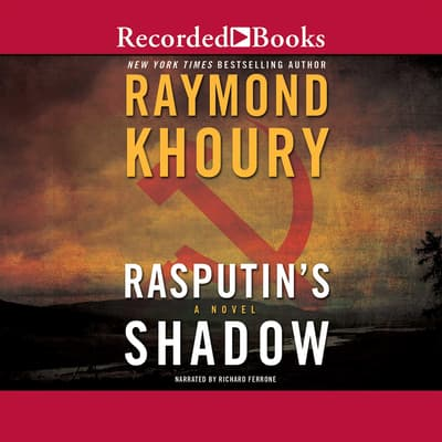 Rasputin's Shadow by Raymond Khoury audiobook