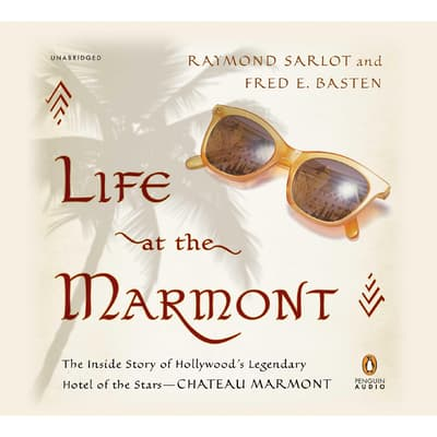 Life at the Marmont by Raymond Sarlot audiobook