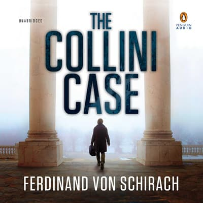 The Collini Case by Ferdinand von Schirach audiobook