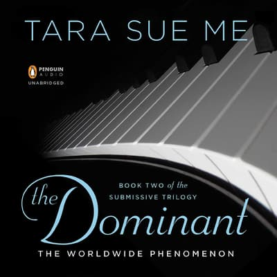 The Dominant by Tara Sue Me audiobook