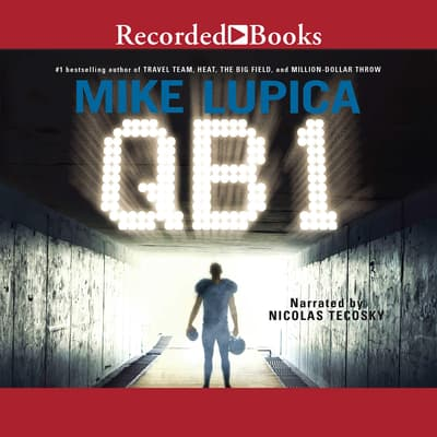 QB 1 by Mike Lupica audiobook