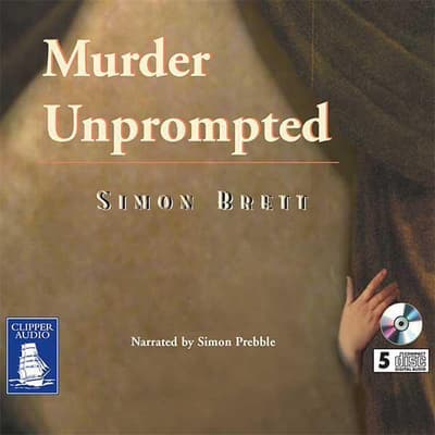 Murder Unprompted by Simon Brett audiobook