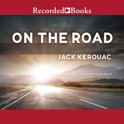 On the Road by Jack Kerouac audiobook