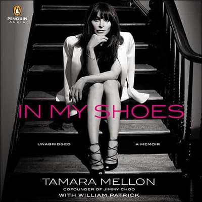 In My Shoes by Tamara Mellon audiobook