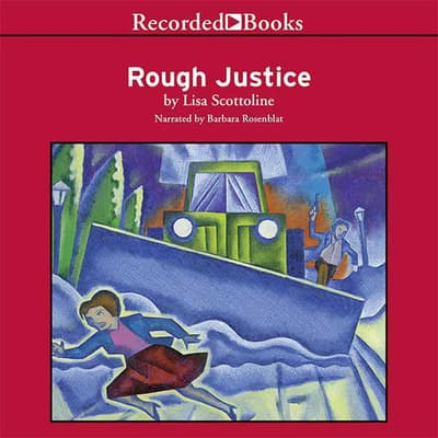 Rough Justice by Lisa Scottoline audiobook