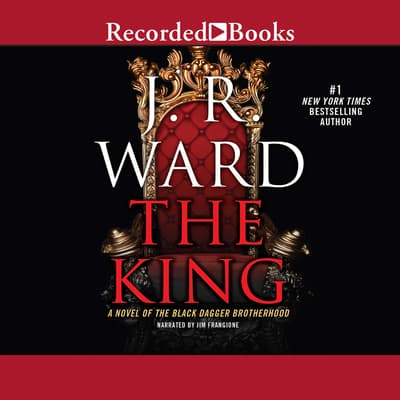 The King by J. R. Ward audiobook