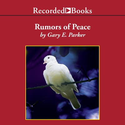 Rumors of Peace by Gary Parker audiobook