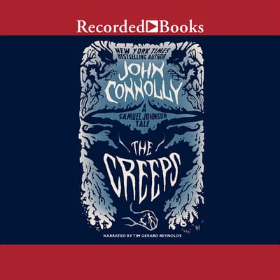 The Creeps by John Connolly audiobook