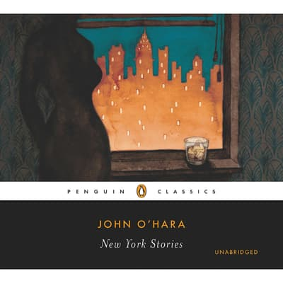 The New York Stories by John O'Hara audiobook