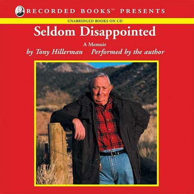 Seldom Disappointed by Tony Hillerman audiobook