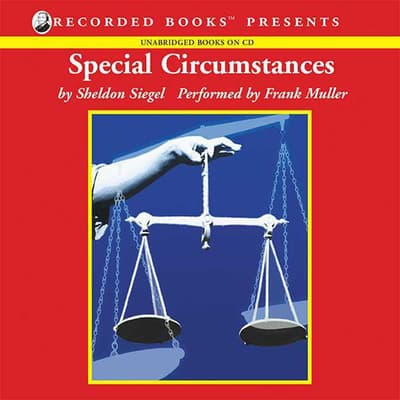 Special Circumstances by Sheldon Siegel audiobook