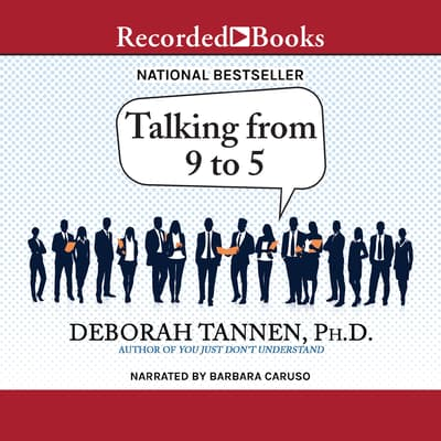 Talking from 9 to 5 by Deborah Tannen audiobook
