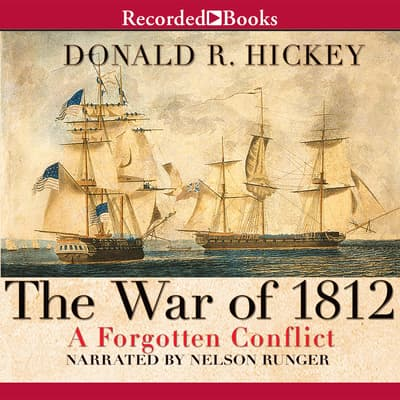 The War of 1812 by Donald Hickey audiobook