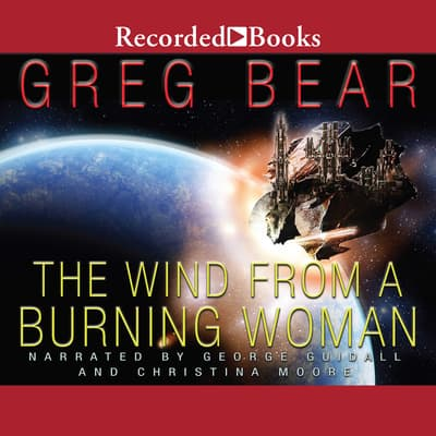 The Wind From a Burning Woman by Greg Bear audiobook