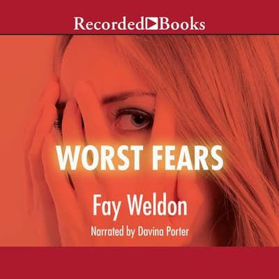 Worst Fears by Fay Weldon audiobook
