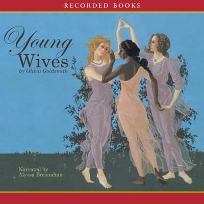 Young Wives by Olivia Goldsmith audiobook