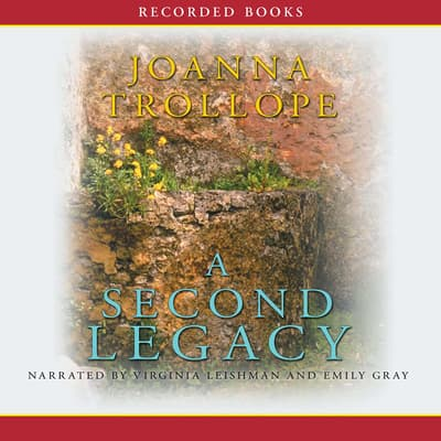 A Second Legacy by Joanna Trollope audiobook