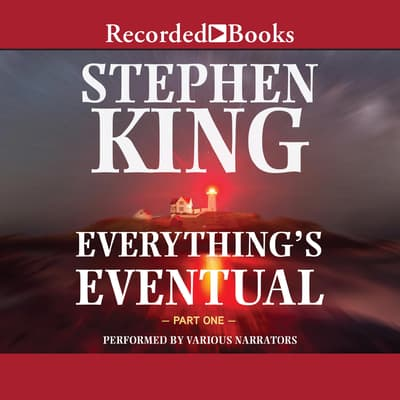 Everything's Eventual: Part 1 by Stephen King audiobook