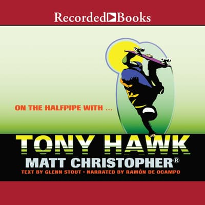 On the Halfpipe with...Tony Hawk by Matt Christopher audiobook