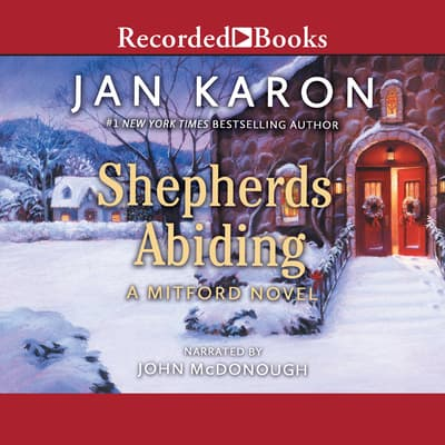 Shepherds Abiding by Jan Karon audiobook