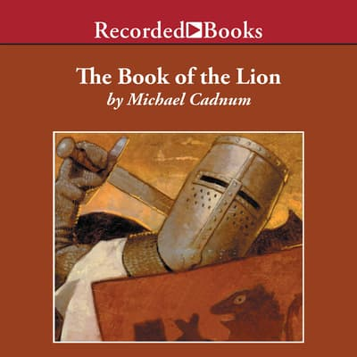 The Book of the Lion by Michael Cadnum audiobook