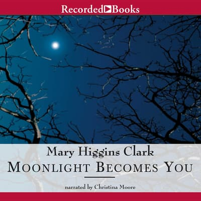 Moonlight Becomes You by Mary Higgins Clark audiobook