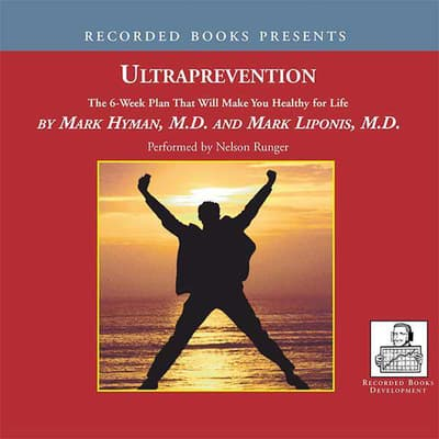 Ultraprevention by Mark Liponis audiobook