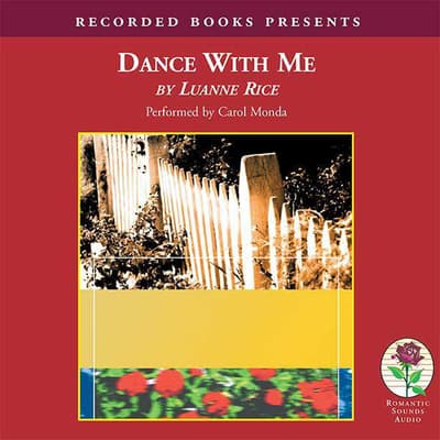 Dance with Me by Luanne Rice audiobook