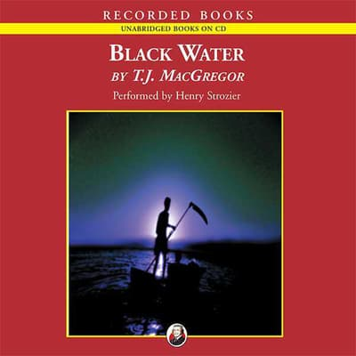 Black Water by T.J. MacGregor audiobook