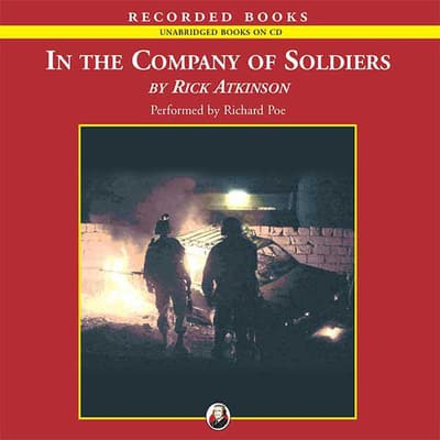 In the Company of Soldiers by Rick Atkinson audiobook