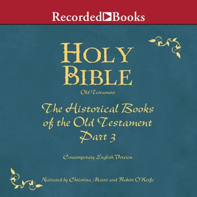 Holy Bible: Historical Books-Part 3 Volume 8 by Various  audiobook
