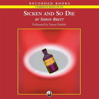 Sicken and So Die by Simon Brett audiobook