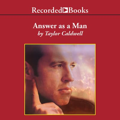 Answer As a Man by Taylor Caldwell audiobook