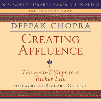 Creating Affluence by Deepak Chopra audiobook