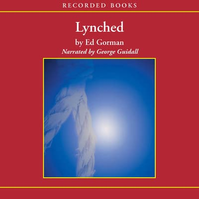 Lynched by Ed Gorman audiobook
