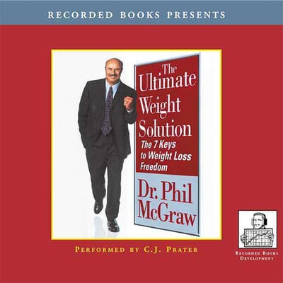 The Ultimate Weight Solution by Phil McGraw audiobook