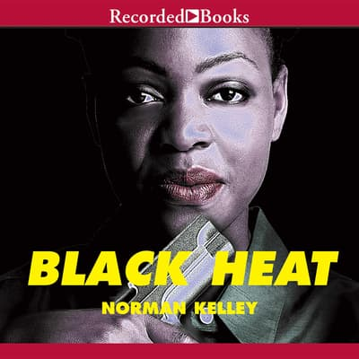 Black Heat by Norman Kelley audiobook