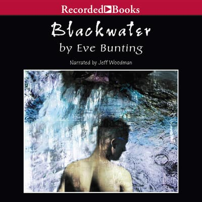Blackwater by Eve Bunting audiobook