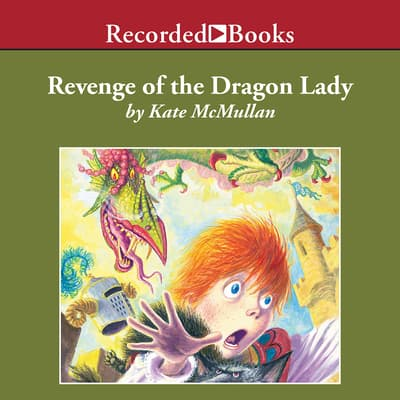 Revenge of the Dragon Lady by Kate McMullan audiobook