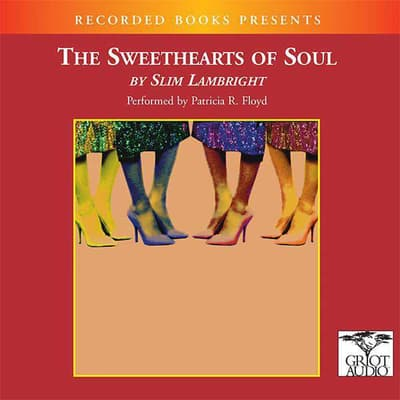 The Sweethearts of Soul by Evelyn Slim Lambright audiobook