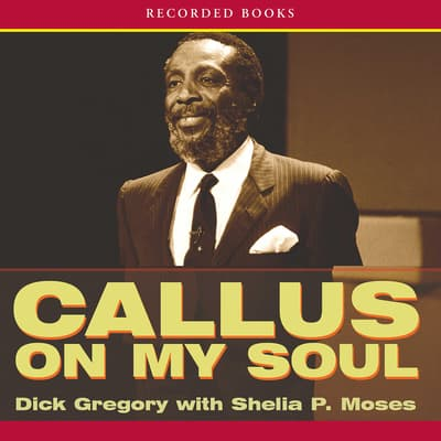Callus on My Soul by Shelia P. Moses audiobook